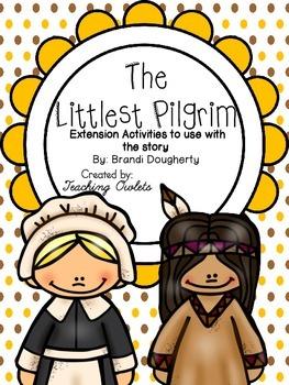 The Littlest Pilgrim by Dougherty - Literature Unit