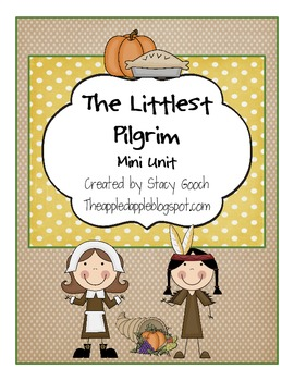 The Littlest Pilgrim mini unit