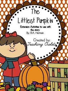 The Littlest Pumpkin by Herman - Literature Unit