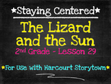 The Lizard and the Sun  2nd Grade Harcourt Storytown Lesson 29