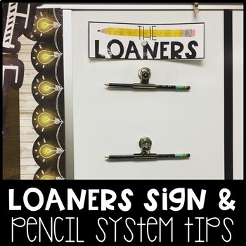 The Loaners Sign for Classroom Pencil System