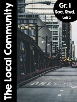 {Grade 1} Unit 2: The Local Community