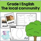 The Local Community - Grade 1 English Social Studies Unit