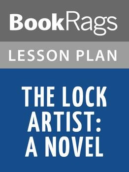 The Lock Artist: A Novel Lesson Plans