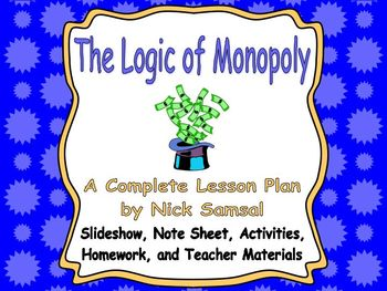 The Logic of Monopoly - Lesson Plan and Activities