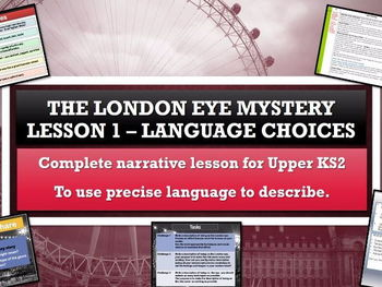 The London Eye Mystery - Lesson 1 - Precise language to describe