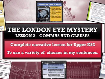 The London Eye Mystery - Lesson 2 - clauses and commas FREE SAMPLE LESSON