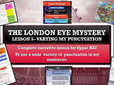 The London Eye Mystery - Lesson 5 -  advanced punctuation for effect