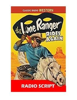 The Lone Ranger Radio Script