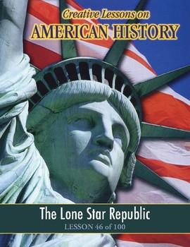 The Lone Star Republic, AMERICAN HISTORY LESSON 46 of 100, Fun Map Exercise+Quiz