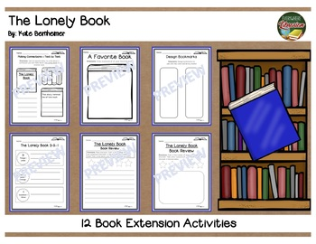 The Lonely Book by Bernheimer 12 Extension Activities NO PREP