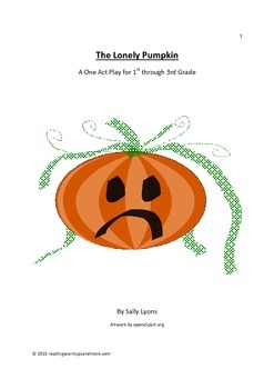 The Lonely Pumpkin - An Autumn Play