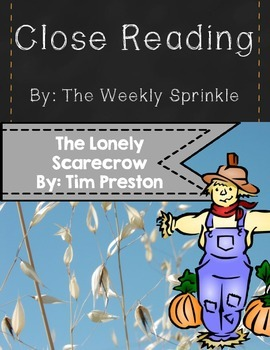 The Lonely Scarecrow Close Read