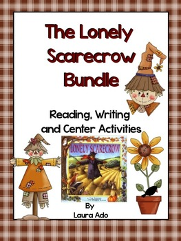 The Lonely Scarecrow Reading/Writing/Center Bundle