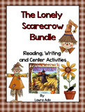 The Lonely Scarecrow Reading/Writing/Center Unit
