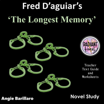 The Longest Memory Novel Study by Fred D'Aguiar Radiant Heart Publishing