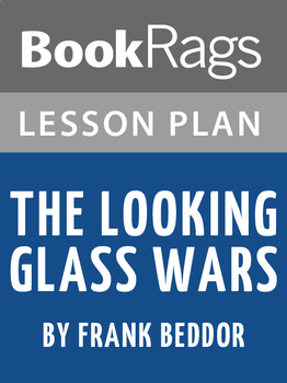 The Looking Glass Wars Lesson Plans
