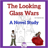 The Looking Glass Wars by Frank Beddor A Novel Study