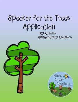 The Speaker for the Trees Application - Earth Day