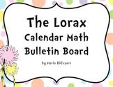 The Lorax Calendar Math Bulletin Board Pack