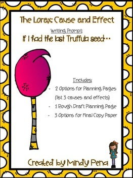 The Lorax: Cause and Effect Writing Packet