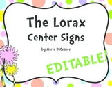 The Lorax Center Signs