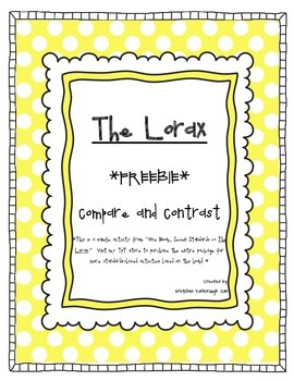 The Lorax ~ Compare and Contrast *FREEBIE*