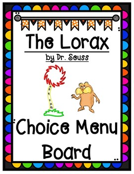 The Lorax by Dr. Seuss Comprehension Choice Menu Board wit