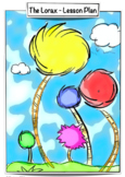 Lorax - Earth Day Lesson Plan - Grades 1-3