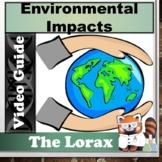 The Lorax Environmental Impacts