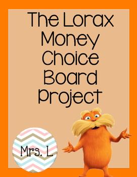 The Lorax Money Choice Board