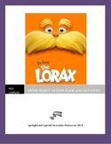 The Lorax: Movie Buddy, Activities and Lesson Plan