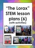 The Lorax STEM lesson plan unit with 6 lesson plans