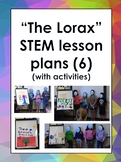 The Lorax STEM lesson plan unit with 6 lesson plans