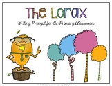 The Lorax Writing Prompt