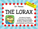 The Lorax  by Dr. Seuss:   A Complete Literature Study!