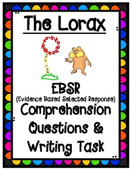 The Lorax by Dr. Seuss EBSR Comprehension Questions & Writing Task