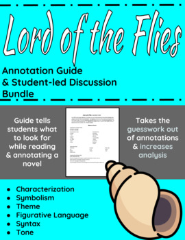 The Lord of the Flies Annotation Guide and Student-led Discussion Bundle