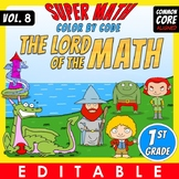 The Lord of the Math – 1st grade – Color by Code – EDITABLE