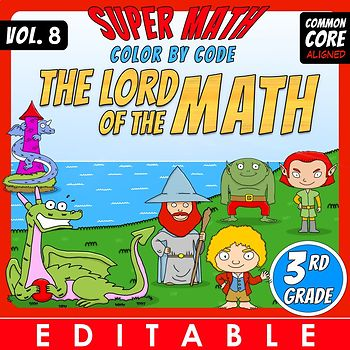 The Lord of the Math – 3rd grade – Color by Code – EDITABLE