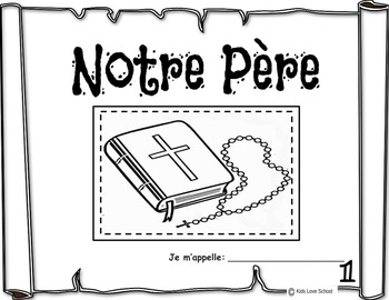 The Lord's Pray-Our Father-Four booklets and art activity-FRENCH Version.