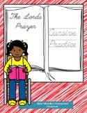 The Lord's Prayer Cursive Practice