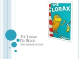 The Lorax Discussion Questions