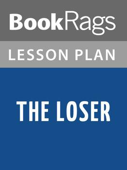 The Loser Lesson Plans
