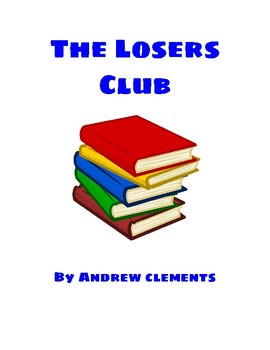 The Losers Club Novel Study