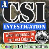 The Lost Colony of Roanoke CSI | 13 Colonies American History CSI Investigation