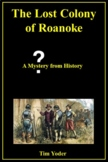 The Lost Colony of Roanoke - A Mystery from History
