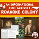 The Lost Colony of Roanoke Informational Text and Slide Show Bundle