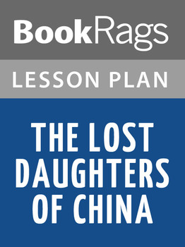 The Lost Daughters of China Lesson Plans