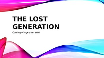 The Lost Generation PPT/Notes (US History)